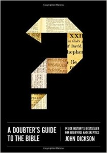 Dickson A Doubter's Guide to the Bible